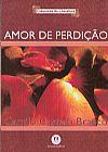 Capa do livro Amor de Perdição 2ª Ed.- Col. Clássicos da Literatura, Camilo Castelo Branco