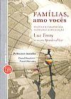 Capa do livro Famílias, Amo Vocês - Política e Vida Privada Na Era da Globalização, Luc Ferry