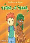 Capa do livro Etama, a Terra - Col. Sustentabilidade, Fabio Gonçalves Ferreira