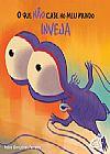 Capa do livro O que não Cabe no meu Mundo - Inveja, Fabio Gonçalves Ferreira