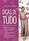 Capa do livro Dicas de Quase Tudo, Ana Maria Braga