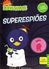 Capa do livro Backyardigans - Superespiões (Com adesivos), Alison Inches