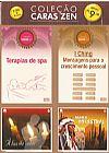 Capa do livro Terapias de Spa / I Ching / À Luz de Velas / Mundo Ancestral - Col. Caras Zen (Kit - 2 livros + 2 CDs) Edição 4, Caras