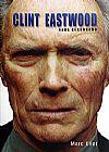 Capa do livro Clint Eastwood - Nada Censurado, Marc Eliot