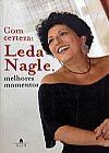 Capa do livro Com Certeza: Leda Nagle, Melhores Momentos, Leda Nagle