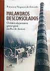 Capa do livro Malandros Desconsolados, Francisca Nogueira de Azevedo