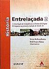 Capa do livro História Entrelaçada 2 - A Construção de Gramáticas e o Ensino de Língua Portuguesa na Primeira Metade do Século XX, Vários Autores