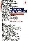 Capa do livro O Efêmero e o Paranóico - Crônicas e Ensaios Sobre Design, Claudio Ferlauto
