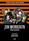 Capa do livro Jim Morrison - O Rei Lagarto - Col. Figuras do Rock em Quadrinhos, Vários Autores