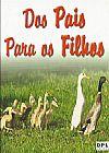 Capa do livro Dos Pais para os Filhos (capa dura), DPL Editora