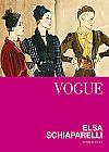Capa do livro Vogue - Elsa Schiaparelli (capa dura), Judith Watt