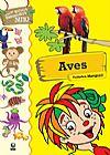 Capa do livro Aves - Col. Bichos Brasileiros Sítio do Pica-Pau Amarelo, Federico Mengozzi