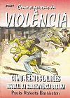 Capa do livro Como se Prevenir da Violência, Paulo Roberto Bornhofen