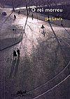 Capa do livro O Rei Morreu, Jim Lewis