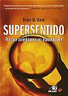Capa do livro Supersentido (pocket), Bruce M. Hood