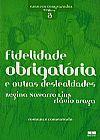Capa do livro Fidelidade Obrigatória e outras Deslealdades - Col. Amores Comparados 3, Vários Autores