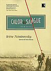 Capa do livro Calor do Sangue, Irène Nèmirovsky