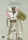 Capa do livro Mentiras do Rio, Sergio Leo