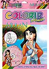 Capa do livro Mulan - S�rie Colorir Animada (gr�tis: DVD),