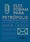 Capa do livro Eles Foram para Petrópolis, Vários Autores