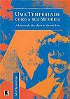 Capa do livro Uma Tempestade como a sua Memória - A História de Lia, Maria do Carmo Brito, Martha Viana