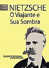 Capa do livro O Viajante e sua Sombra - Col. O Essencial de Nietzsche (pocket), Friedrich Wilhelm Nietzsche