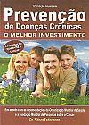 Capa do livro Prevenção de Doenças Crônicas - O Melhor Investimento 12º Ed., Dr. Sidney Federman