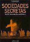 Capa do livro Sociedades Secretas Vol.3 - Sociedades Secretas Políticas - Edição de 2008, Vários Autores