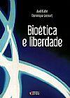 Capa do livro Bioética e Liberdade, Vários Autores
