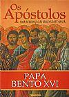 Capa do livro Os Apóstolos - Uma Introdução às Origens da Fé Cristã, Papa Bento XVI