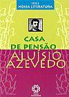 Capa do livro Casa de Pensão - Série Nossa Literatura, Aluísio Azevedo