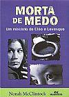 Capa do livro Morta de Medo - Série Um Mistério de Cléo e Levesque, Norah McClintock