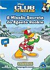Capa do livro A Missão Secreta do Agente Rookie - Club Penguin, Disney