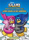 Capa do livro Shadow Guy e Gamma Gal – Uma Dupla de heróis - Club Penguin, Disney