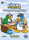 Capa do livro O Super-Repórter - Club Penguin, Disney