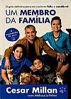 Capa do livro Um Membro da Família, Cesar Millan
