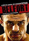 Capa do livro Vitor Belfort - Lições de Garra, Fé e Sucesso, Vitor Belfort