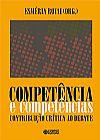 Capa do livro Competência e Competências - Contribuição Crítica ao Debate, Esmeria Rovai