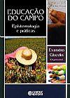 Capa do livro Educação do Campo - Epistemologia e Práticas, Evandro Ghedin