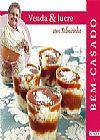 Capa do livro Bem-Casado - Col. Venda & lucre com Palmirinha,
