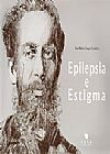Capa do livro Epilepsia e Estigma, Elza Márcia Targas Yacubian