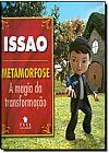 Capa do livro Issao: Metamorfose - A Magia da Transformação, Almir Roberto