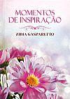 Capa do livro Momentos de Inspiração com Zibia Gasparetto, Zibia Gasparetto