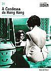 Capa do livro A Condessa de Hong Kong - Col. Folha Charles Chaplin Vol. 20 (capa dura / com DVD), Cássio Starling Carlos