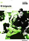 Capa do livro O Imigrante - Col. Folha Charles Chaplin Vol. 18 (capa dura / com DVD), Cássio Starling Carlos