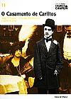Capa do livro O Casamento de Carlitos - Col. Folha Charles Chaplin Vol. 11 (capa dura / com DVD), Cássio Starling Carlos