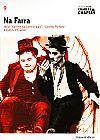 Capa do livro Na Farra - Col. Folha Charles Chaplin Vol. 9 (capa dura / com DVD), Cássio Starling Carlos