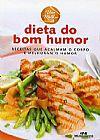 Capa do livro Dieta do Bom Humor - Col. Viva Melhor,