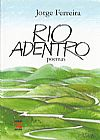Capa do livro Rio Adentro, Jorge Ferreira