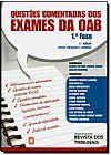 Capa do livro Questões Comentadas dos Exames da OAB - 1ª Fase - 2ª Ed., Marco Antonio Araujo Junior, Darlan Barroso